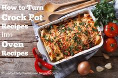 How to Turn Crock Pot Recipes Into Oven (or Stove Top) Recipes | Proverbs 31 Woman