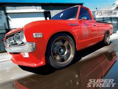 1972 Datsun 620 - Keep on Truckin - Super Street Magazine