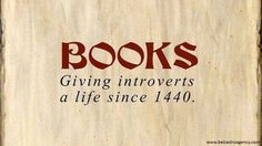 Books: Giving Introverts a Life Since 1440