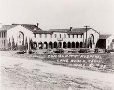 community hopstila of long beach Long Beach California, Vintage California, Southern California, Beach Pictures, Old Pictures, Community Hospital, San Luis Obispo County, Old Buildings, Orange County