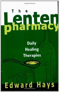Lenten Pharmacy: Daily Healing Therapies by Edward Hays. Save 3 Off!. $12.56. Publisher: Ave Maria Press (February 1, 2006). Author: Edward Hays. Publication: February 1, 2006. Each daily prescription encourages us to explore our lives, embrace goodness and open ourselves to the wholesome spiritual healing Jesus offers.                                                         Show more                               Show less