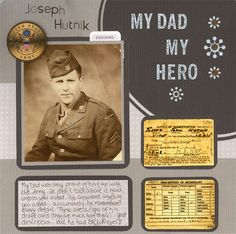My Dad My Hero...simple layout made special by adding a copy of a Draft Refistration Card.