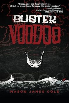 """""""The difference between Buster Voodoo and too many other tales of terror is its big heart, its generosity of spirit. In Dixon Green, Mason James Cole has created a highly nuanced, deeply felt character who will stick in your memory as much as his vivid descriptions of Hurricane Katrina and its grim aftermath will, as much as what lurks in Empty House and Marie Laveau's Zombie Nightmare will. -Jack Ketchum, author of Off Seaon."""