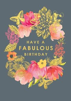 Another awesome Birthday card from Louise Tiler. Birthday Wishes Flowers, Birthday Wishes Messages, Birthday Wishes And Images, Birthday Wishes Funny, Happy Birthday Pictures, Birthday Blessings, Birthday Quotes, Happpy Birthday, Happy Birthday Wallpaper