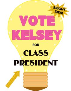 Make a School Election Poster   Vote for Class President Poster Ideas