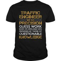 Traffic Engineer We Do Precision T-Shirts, Hoodies. Check Price Now ==► https://www.sunfrog.com/Jobs/Traffic-Engineer-We-Do-Precision-Black-Guys.html?id=41382
