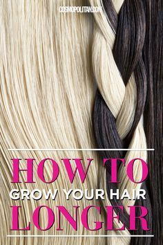 For long, gorgeous hair, try this get-growing advice.