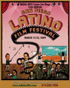 San Diego Latino Film Festival, 2009 Latino Film Festival, Film Festival Poster, San Diego, Medium Art, Filmmaking, Cinema, Festivals, Movies, Movie Posters