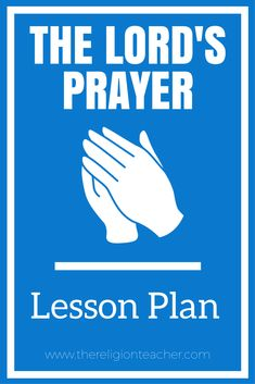 The Lord's Prayer Lesson Plan