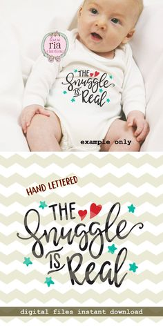 The snuggle is real, cute soft cuddle newborn new baby digital cut files, SVG, DXF, studio3 for cricut, silhouette cameo, diy vinyl decals by LoveRiaCharlotte on Etsy