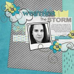 Layout by Natalie using Dance In the Rain Digital Scrapbooking Kit by Simple Girl Scraps