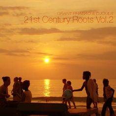 #045 Grant Phabao & Djouls - 21st Century Roots Vol.2