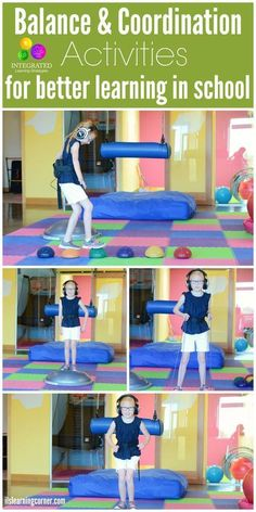 """WHY BALANCE? How Kids get """"Lost in the System"""" Without Mastery of Balance and Coordination - Integrated Learning Strategies Motor Skills Activities, Gross Motor Skills, Sensory Activities, Therapy Activities, Learning Activities, Activities For Kids, Physical Activities, Pediatric Physical Therapy, Pediatric Ot"""