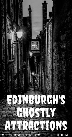 Haunted Edinburgh: Spooky + Spine-Chilling Attractions - #edinburgh #scotland #ghosttours #halloween #haunted