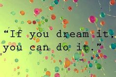 If you dream it, you can do it. Walt disney walt disney world california quotes quote words words sentences sentence dreaming wishing wish wishes mickey mouse minnie mouse quotes & things Disney Love, Disney Magic, Walt Disney, Disney Pins, Disney Stuff, Great Quotes, Me Quotes, Inspirational Quotes, Beauty Quotes