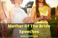 Check out our thoughtful and cute mother of the bride speeches. Here we have listed numerous examples you can use for your speech. Groom's Speech, Best Man Speech, Bride Speech Examples, Wedding Toast Samples, Best Man Wedding Speeches, Maid Of Honor Speech, Wedding Toasts, Wedding Humor, Father Of The Bride