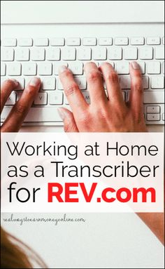 Freelancer interview with a Rev transcriber. How she earns over $250 per week transcribing from home for Rev.