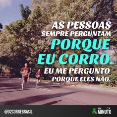 Frases motivacionais do dia - Ativo.com Pilates Workout, Exercise, Love Run, Keep Running, Running Inspiration, Run Happy, Herbalife, Physical Fitness, Health Care