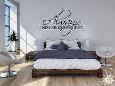 Naklejka na ścianę i meble. http://lemonroom.pl/naklejki-napisy-i-cytaty/303-naklejka-nn007s-77x50cm-always-kiss-me-goodnight.html