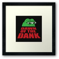 Pepe Frog Dawn of the Dank