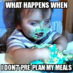 Always! Always! Plan ahead!!! My weekly plan includes all of my amazing Advocare products!!! http://www.advocare.com/140467229