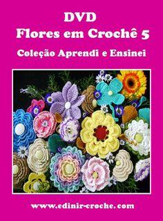 vídeo-aulas flores em crochê passo-a-passo