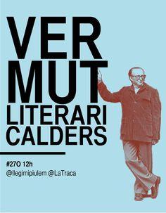 Cartell de @LaTraca , València, sobre el Vermut literari del 27 d'octubre. Valencia, Calm, Memes, Artwork, October, Literatura, Work Of Art, Auguste Rodin Artwork, Meme