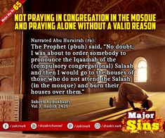 Major Sins in Islam Islamic Prayer, Prophet Muhammad, Know The Truth, Hadith, Oppression, Alone, Quran, Sayings, Mosque