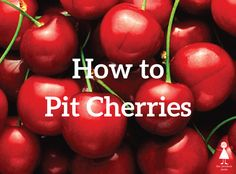 Learn how to pit a cherry with an easy 6 step infographic and video. No more using a knife or having to spit out cherry pits! How to pit cherries!