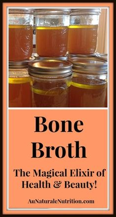 Bone Broth makes you beautiful! #1 Paleo health food. A Magical Elixir of Health and Beauty! by www.aunaturalenutrition.com