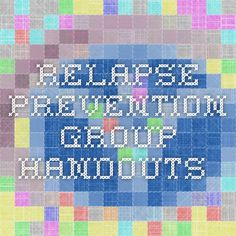 relapse prevention group handouts