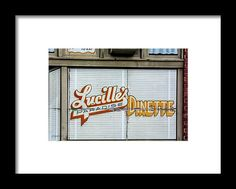 Signs Framed Print featuring the photograph Lucille's by Pamela Williams
