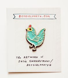 Blue Hen Pin by Boygirlparty http://shop.boygirlparty.com/collections/_new/products/chicken-pin-blue-chicken-enamel-pin-by-boygirlparty?variant=19146557319