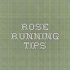 rose running tips