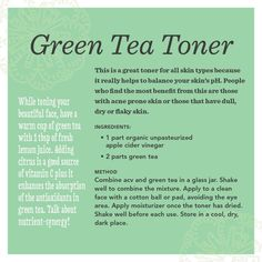 Green Tea Toner Recipe for beautiful skin! Especially good for acne-prone or dull/dry skin!