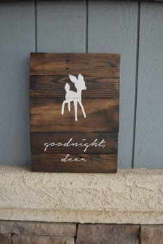 Goodnight deer reclaimed wood handpainted sign by deveniedesigns. Baby Boys, Baby Boy Rooms, Baby Boy Nurseries, Rustic Nursery, Rustic Wall Decor, Nursery Decor, Bedroom Rustic, Nursery Ideas, Girl Nursery