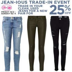 Jean-ious Trade-in Event starts tomorrow! Bring in your clean, used jeans for a new pair at 25% off! Including designers like Frame, Paige, AG Jeans and more! 1 Pair of jeans per customer. Jeans collected will be donated to @housingworks