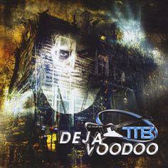 Taz Band Taylor - Deja Voodoo