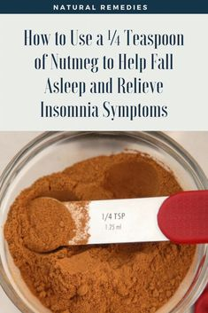 How to Use a ¼ Teaspoon of Nutmeg to Help Fall Asleep and Relieve Insomnia Symptoms - Vegan Food Space Help Falling Asleep, How To Fall Asleep, Healthy Tips, How To Stay Healthy, Healthy Food, Thing 1, Eating Organic