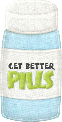 Get better pills Get Well Messages, Get Well Cards, Well Images, Cute Images, Medical Clip Art, Nurse Cookies, Clip Art Pictures, Nurse Quotes, Medical Illustration
