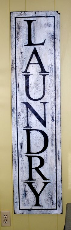 """From old barn wood to """"Laundry""""  sign"""