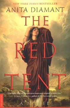 The Red Tent by Anita Diamant historical fiction from biblical times makes me wish we had a modern day red tent