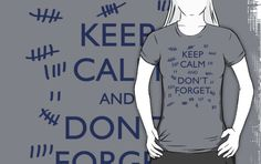 KEEP CALM AND DON'T FORGET - DOCTOR WHO by thischarmingfan