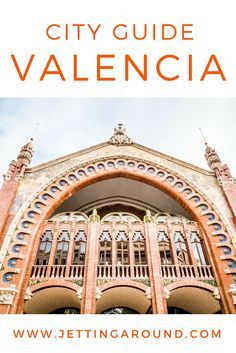 CITY GUIDE: VALENCIA - Things to do in Spain's third largest city and the birthplace of paella | #travel #Spain #VivaValencia