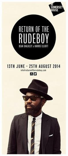 Return of the Rudeboy | 13 Jun - 25 Aug 2014 @ Somerset House, London |  FREE