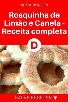 Rosquinha de limão | Rosquinha de Limão e Canela - Receita completa | Você também tem uma receita caseira de biscoito? Manda para a gente!