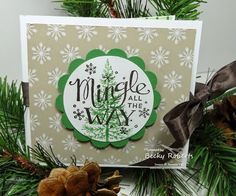 Card made using Mingle All the Way and Festival of Trees stamp sets from the Stampin' Up! 2014 Holiday Catalogue