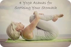 Yoga is the gift that keeps on giving, bringing the body and spirit into harmony and peace. This even applies to your stomach and digestive system; if you're suffering from an upset tummy, just 15 minutes can ease the pain, all-naturally!