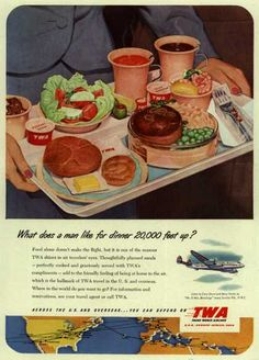 Trans World Airline – What does a man like for dinner 20,000 feet up? (1951)