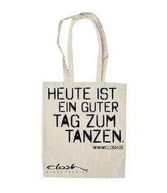 """CLOSH Beutel """"Heute ist ein guter Tag zum Tanzen"""": Amazon.de: Bekleidung"""